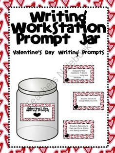 Writing Workstation Jar of Valentine's Day Writing Prompts  product from aimeev on TeachersNotebook.com