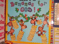 Room 2 is BANANAS for God! Bulletin Board