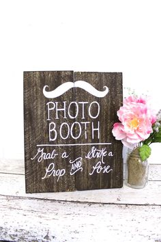 Wooden Photo Booth Sign Rustic Chic Wedding Decor Photo Prop Sign - Free Standing Sign via Etsy