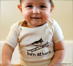 Born at Home Home birth Home birth onesie baby clothes by Westmama, $20.00