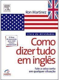 Como Dizer Tudo em Ingles - Livro de Atividades