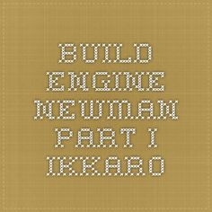 Build engine Newman - Part I - Ikkaro