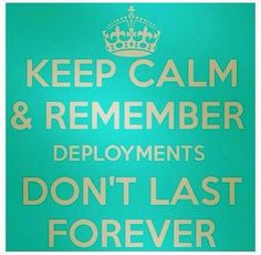 :) deployments don't last forever