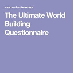 The Ultimate World Building Questionnaire