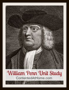 William Penn Unit Study - learn more about the founder of Pennsylvania with this FREE unit study!