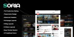Soria - Responsive WordPress Blog Magazine Template . Soria is a beautiful feature-rich  WordPress magazine theme. It is suitable for newspapers, editorials, online magazines or personal blogs. It comes up with Live WordPress Customize allowing you to customize most of the theme settings instantly with live previews. It offers a fully Responsive