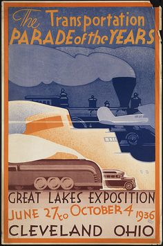 The transportation parade of the years.  Great Lakes Exposition june 27 to October 4 1936. Cleveland Ohio
