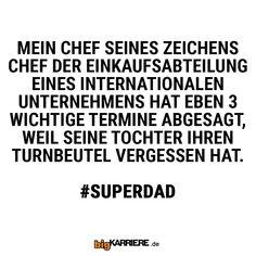 #stuttgart #mannheim #trier #köln #mainz #koblenz #ludwigshafen #chef #einkauf #international #unternehmen#wichtig #termine #absage #tochter #schule #turnbeutel #vergessen #süß #cute #haha #witzig #spruch #spruchdestages #lol #dad #daughter