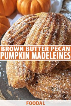 Brown Butter Pumpkin Madeleines with Candied Pecans Looking for an effortlessly elegant fall dessert? Try this recipe for sweet and fluffy pumpkin madeleines, studded with candied pecans. Fall Dessert Recipes, Fall Desserts, Fall Recipes, Halloween Desserts, Thanksgiving Desserts, Madeleine Recipe, Candied Pecans, This Is A Book, Pumpkin Dessert