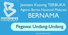Jawatan kosong Pegawai Undang-undang BERNAMA #terbuka tahun 2015.