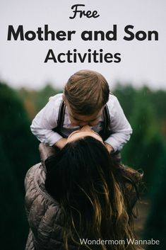 Fun, free mother and son activities for both at home and out and about.