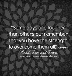 Something to remember on the tough days