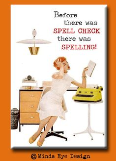 Before there was Spell Check there was Spelling. by mindseyecards, $4.00