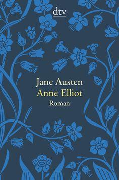 Anne Elliot oder die Kraft der Überredung von Jane Austen