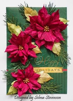 Poinsettias made with crepe paper.