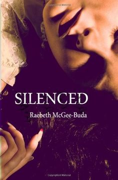 Silenced (Volume 1) by RaeBeth McGee, http://www.amazon.com/gp/product/1480254665/ref=cm_sw_r_pi_alp_Juj8qb0DDEBS0
