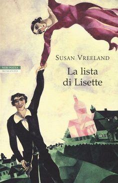 La lista di Lisette è un bel libro di storia con protagonista l'arte. I veri protagonisti sono 5 dipinti. Con l'incontro della protagonista con Chagall