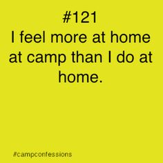 Camp confessions.