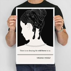 Literary Quote Poster: There is no denying the wild horse in us. - Virginia Woolf