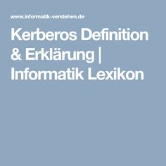 Kerberos Definition & Erklärung | Informatik Lexikon