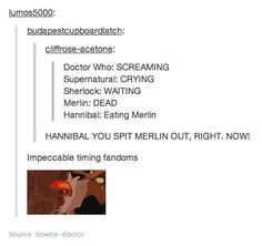 What's Hannibal eating? Don't worry, it's just Merlin! *cue Arthur smiling because Merlin is just so FREAKING ADORABLE*