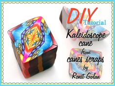 Ronit Golan - Polymer Clay Joy - Inspire to Create: DIY Tutorial - Kaleidoscope cane from Canes Scraps