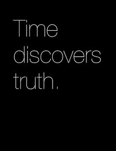 Time discovers truth | Inspirational #Quotes
