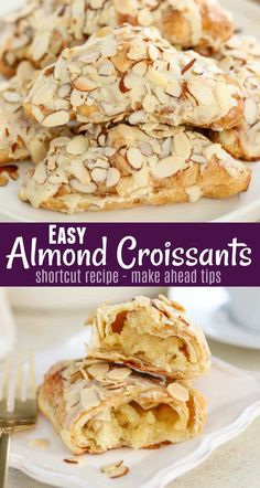 ALMOND CROISSANTS - Sweet, buttery and flaky Almond Croissants made with store-bought croissants, almond syrup and almond cream filling. #croissants #almondcroissants #pastry #dessert #breakfast