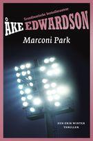 De Thriller: dé site voor recensies, achtergronden en meer: Ake Edwardson - Marconi Park ****