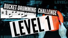Bucket Drumming Channel Level 1 Bucket Drumming, Free Sheet Music, Drums, Channel, Challenges, Youtube, Percussion, Drum