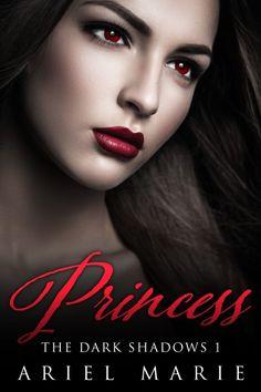 Claim a free copy of Princess by the_ArielMarie until 5/19!  #PNRromance #vampires