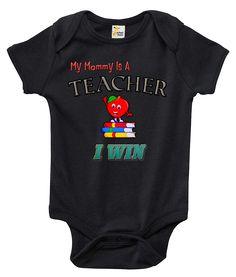 My Mommy Is a Teacher, I Win One-piece Baby Bodysuit