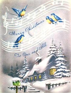 vintage Christmas yellow and blue birds on musical staff, blue cottage Vintage Christmas Images, Old Fashioned Christmas, Christmas Past, Christmas Wood, Retro Christmas, Vintage Holiday, Christmas Pictures, Vintage Greeting Cards, Christmas Greeting Cards