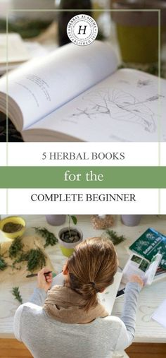 5 Herbal Books for the Complete Beginner   Herbal Academy   Are you new to herbs and looking for a way to learn at a beginner level? Here are 5 great herbal books for beginners to get you started!