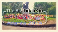 """The Big Latch On 2014 in Atlanta -- Happy World Breastfeeding Week! This past weekend, I, with the help of other nursing mommas Janice Ehm, Olivia Henderson and Elizabeth Stubbs (an amazing doula) organized Atlanta's only """"inside the perimeter"""" (ITP) Big Latch On at Piedmont park! It. Was.…"""