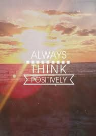 Image result for always be positive