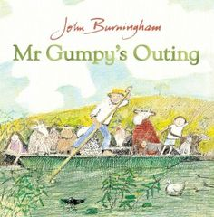 Mr Gumpy's Outing - a gentle classic involving a trip down the river.