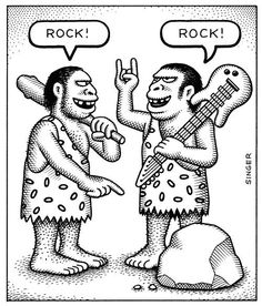 Rock back in the old days! LOL! Ha ha ha ha