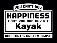 Kayak = happiness