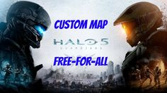 Halo 5 Custom Map Free-For-All