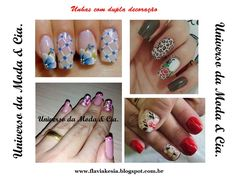 Ideias de unhas decoradas com carga dupla para se inspirar, no blog Universo da Moda & Cia. Nails with double design to inspire!