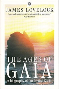 The Ages of Gaia: A Biography of Our Living Earth: Amazon.es: James Lovelock: Libros en idiomas extranjeros