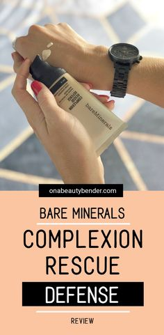 Bare Minerals Complexion Rescue Defense - On A Beauty Bender Bare Minerals Complexion Rescue, Bare Minerals Makeup, Beauty Makeup Tips, Makeup Blog, Beauty Hacks, Gel Eyeshadow, Eyeshadow Palette, High End Makeup, Cruelty Free Makeup