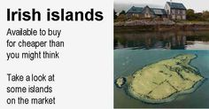 If you have ever dreamed of owning your own island, you might be surprised to learn that the ones around the Irish mainland are far cheaper than you'd think. There are several islands available to buy …