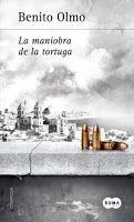 Con el alma prendida a los libros: La maniobra de la tortuga (Benito Olmo)