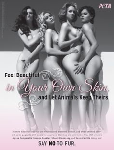 Miss USA Queens Bare All and Say, 'Feel Beautiful in Your Own Skin, and Let Animals Keep Theirs'.  Please pledge to go fur free.