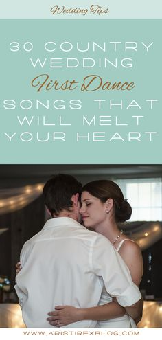 30 Country Wedding First Dance Songs That Will Melt Your Heart - Kristi Rex Photography