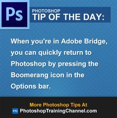 When you're in Adobe Bridge, you can quickly return to Photoshop by pressing the Boomerang icon in the Options bar. Adobe Photoshop, Photoshop Photos, Photoshop Brushes, Photoshop Elements, Photoshop Tutorial, Photoshop Actions, Photoshop Ideas, Photography Software, Photoshop Photography