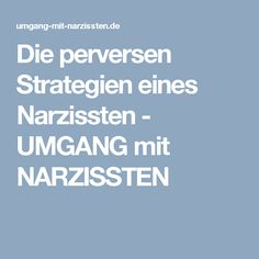 Die perversen Strategien eines Narzissten   -   UMGANG mit NARZISSTEN Psychology Facts, Diet Tips, Good To Know, Relationship, Learning, Tricks, Experiment, Fitness, Coaching