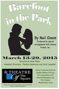 2015 Season - Theatre Off The SquareWeatherford, Texas Weatherford Texas, Barefoot In The Park, Theatre Posters, Scott Campbell, Seasons, Memes, Seasons Of The Year, Meme, Performing Arts Posters